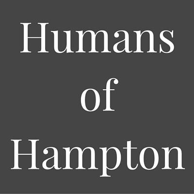 Humans ofHampton